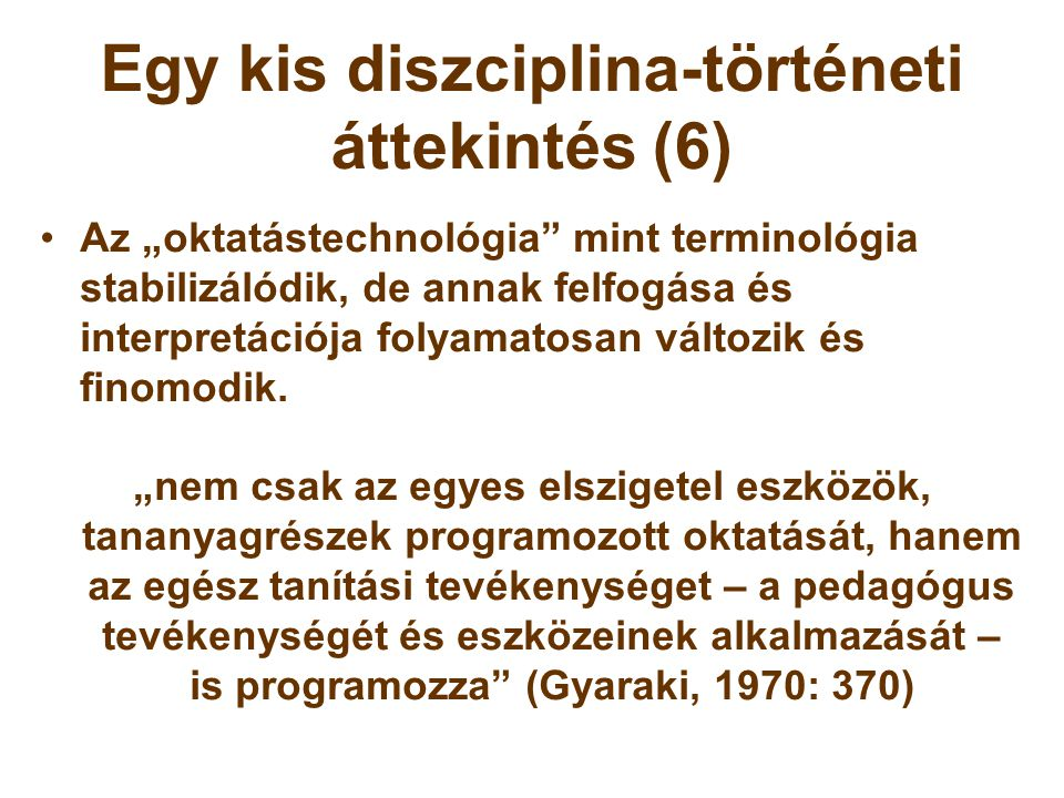 Egy kis diszciplina-történeti áttekintés (6)
