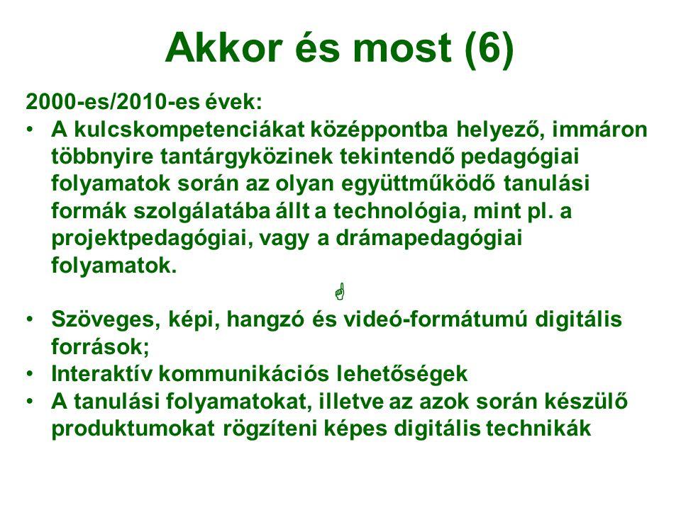 Akkor és most (6) 2000-es/2010-es évek: