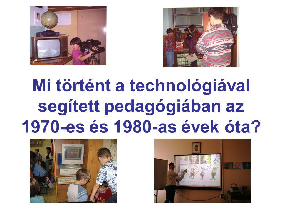 Mi történt a technológiával segített pedagógiában az 1970-es és 1980-as évek óta