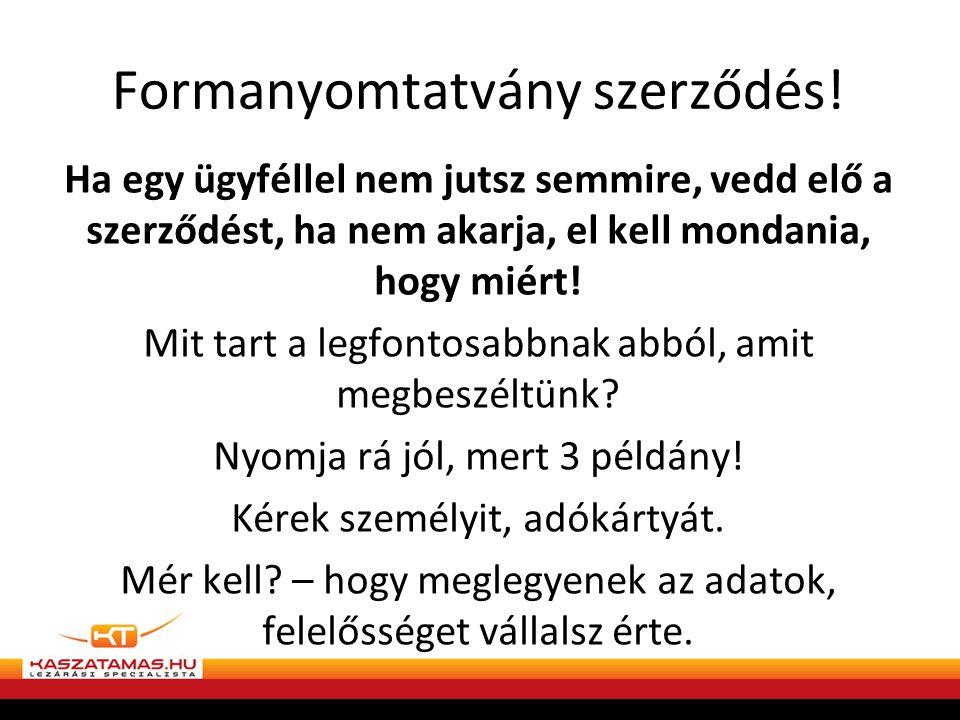 Formanyomtatvány szerződés!