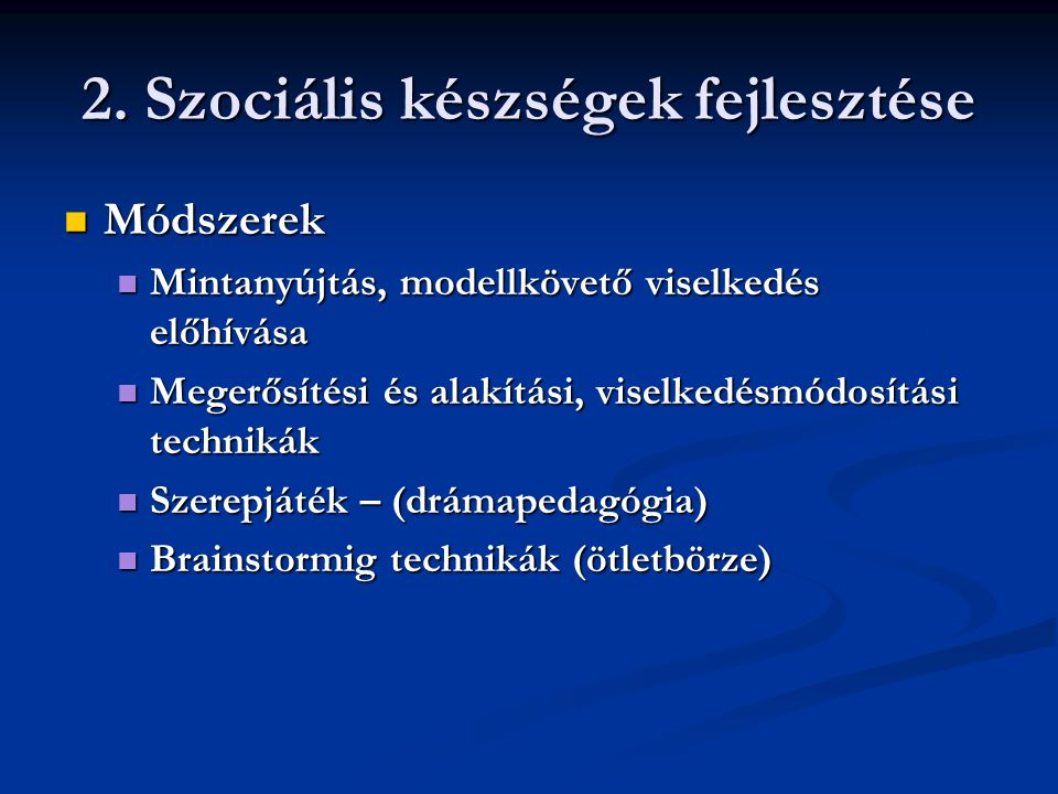 2. Szociális készségek fejlesztése