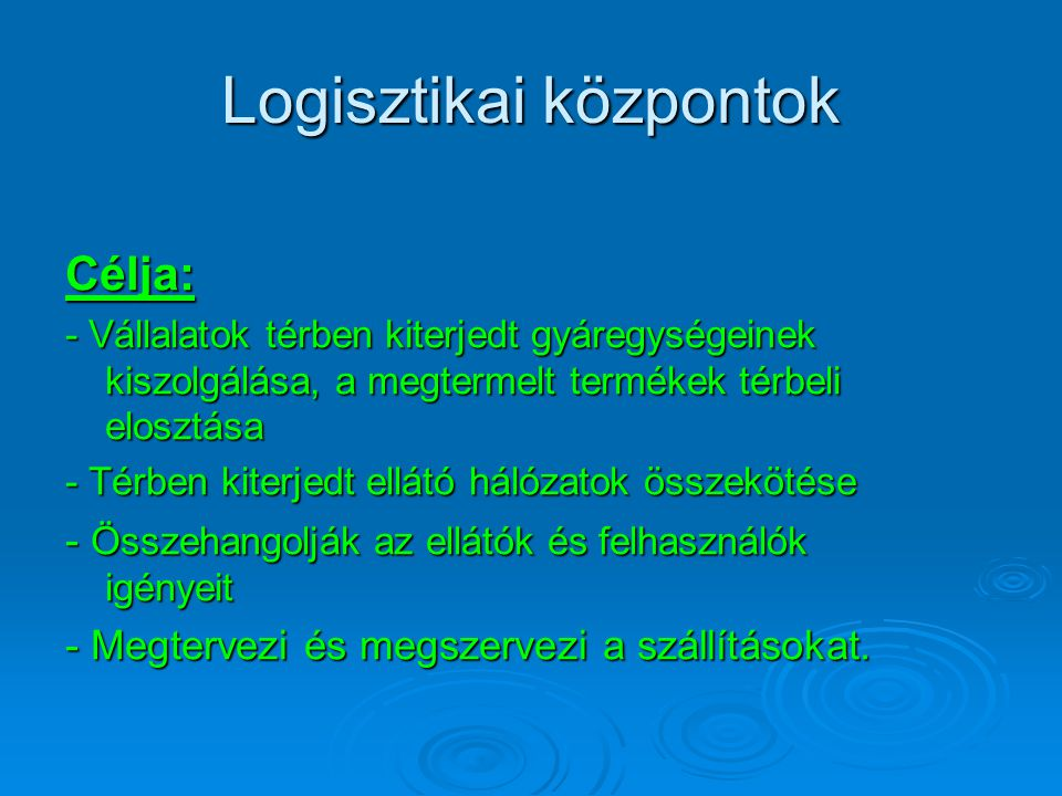 Logisztikai központok