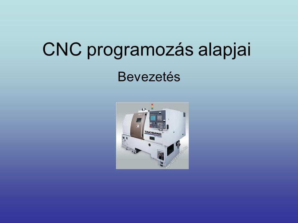 CNC programozás alapjai