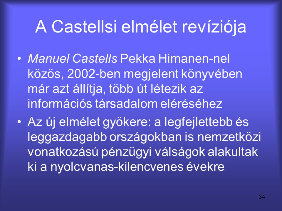 A Castellsi elmélet revíziója