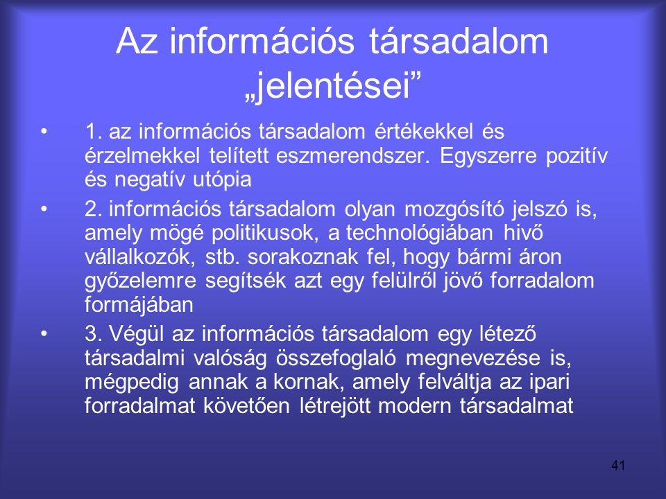 """Az információs társadalom """"jelentései"""