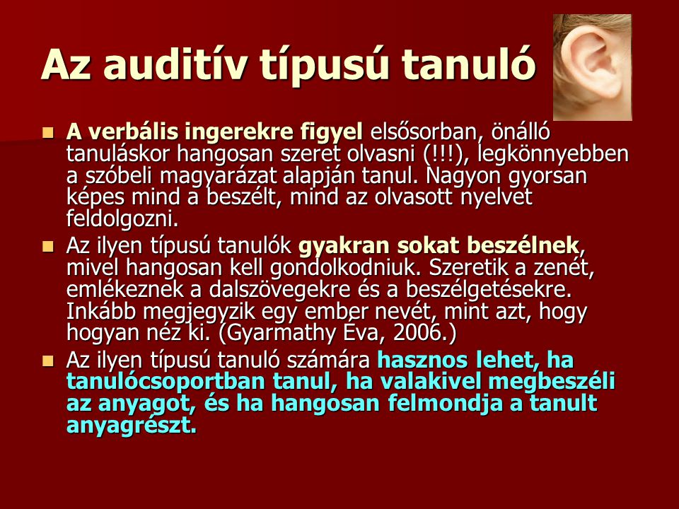 Az auditív típusú tanuló