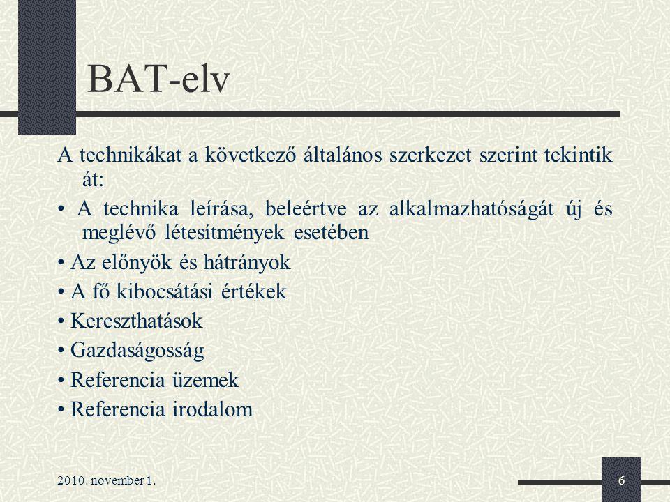 BAT-elv A technikákat a következő általános szerkezet szerint tekintik át: