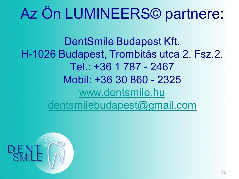 Az Ön LUMINEERS© partnere: DentSmile Budapest Kft