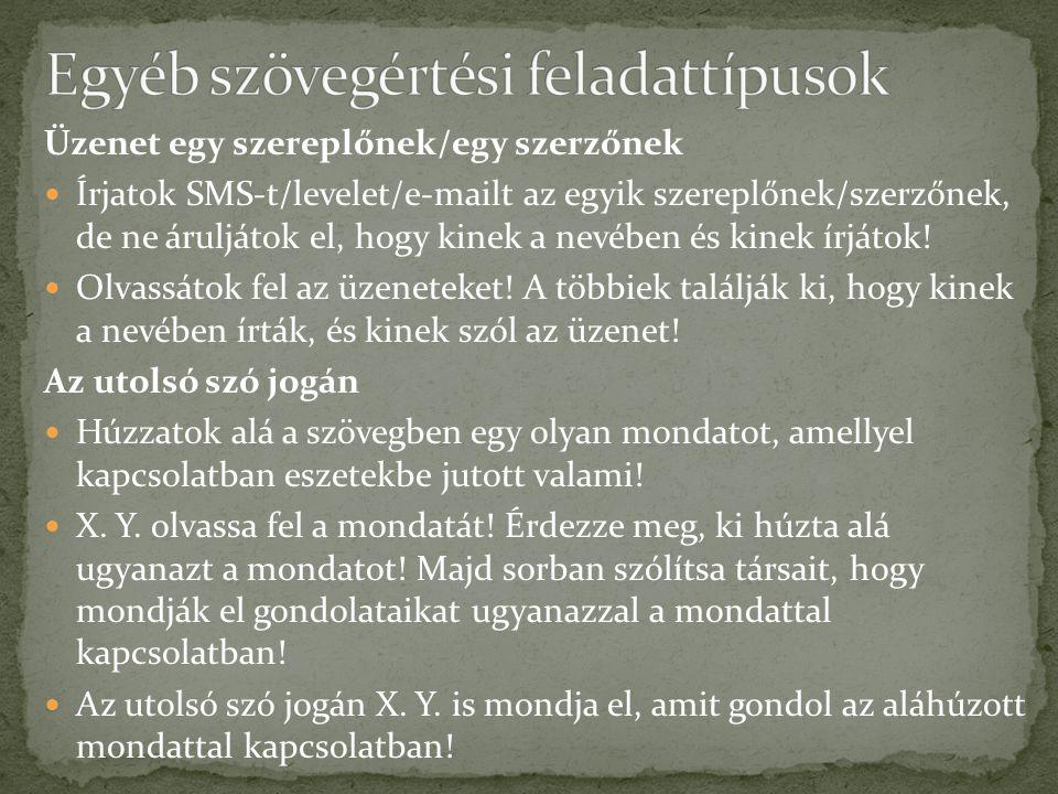 Egyéb szövegértési feladattípusok