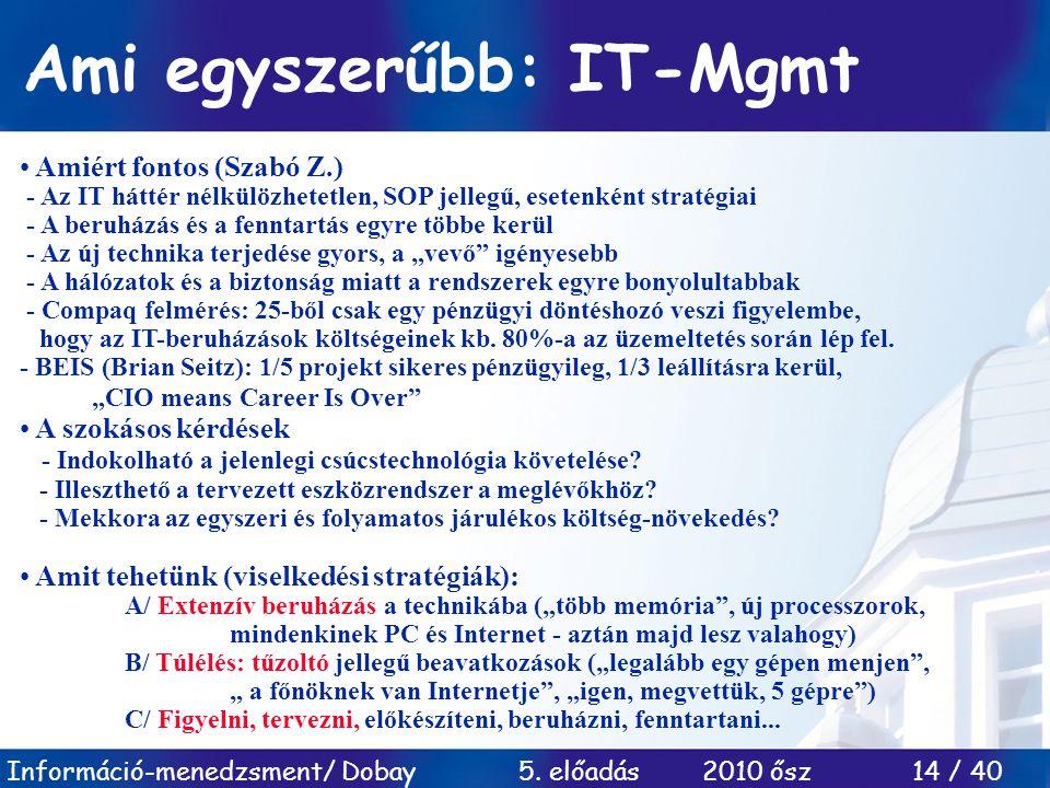 Ami egyszerűbb: IT-Mgmt