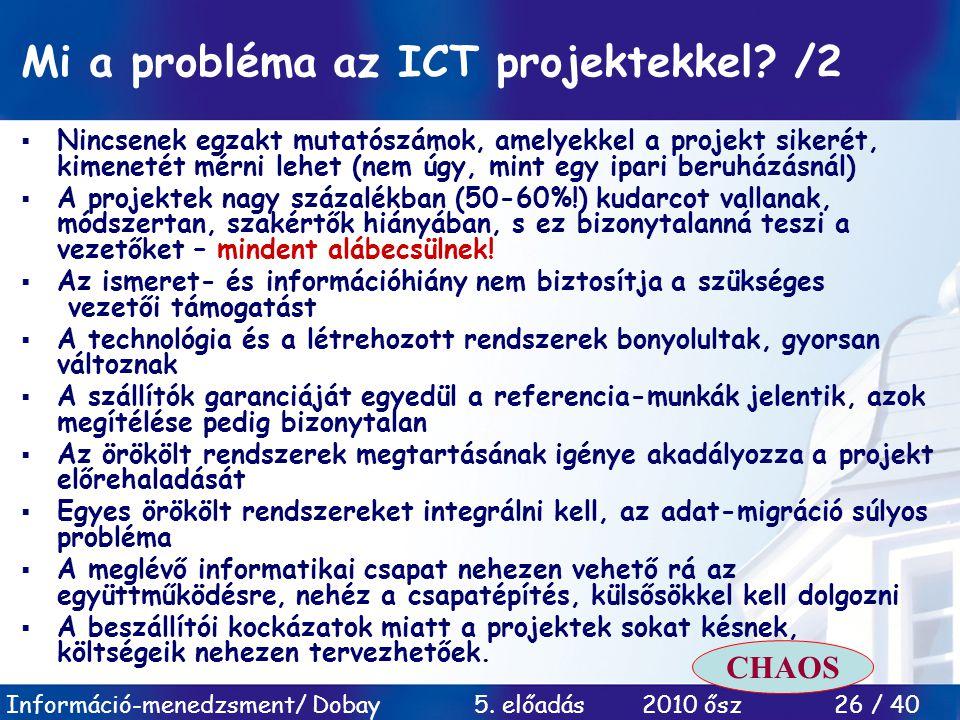 Mi a probléma az ICT projektekkel /2