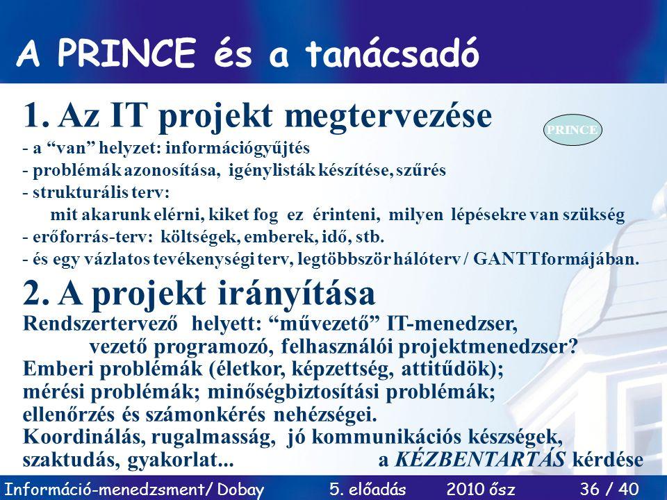 1. Az IT projekt megtervezése