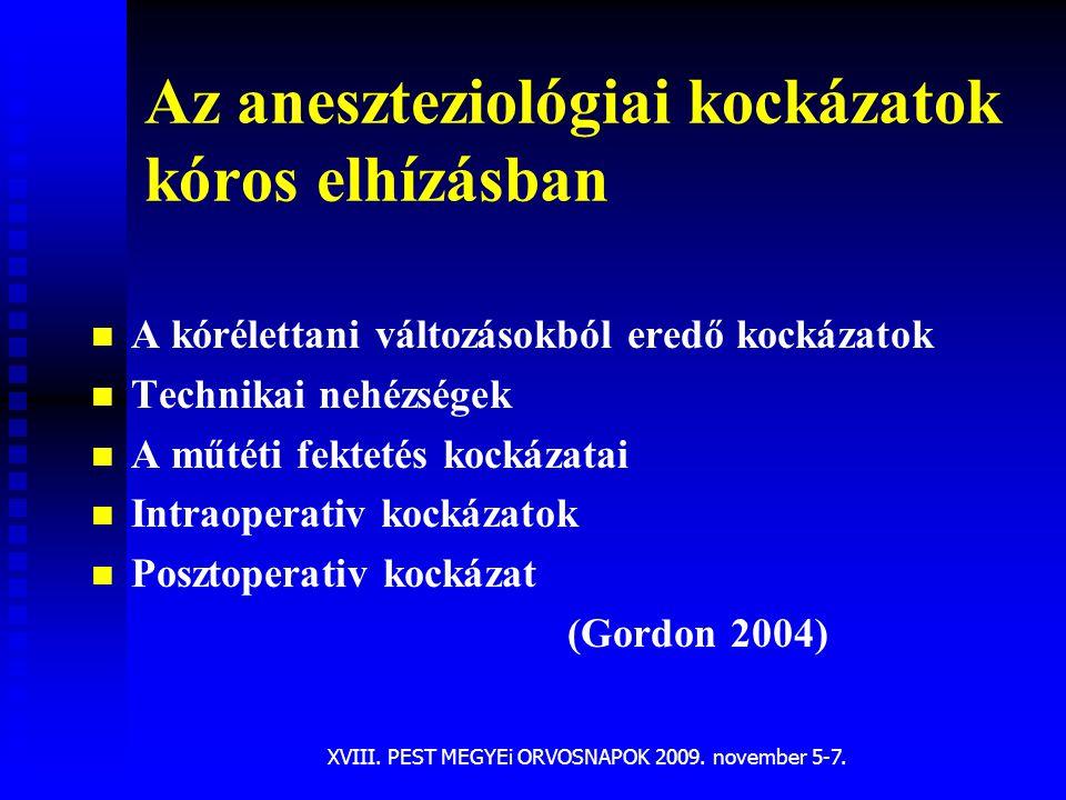 Az aneszteziológiai kockázatok kóros elhízásban
