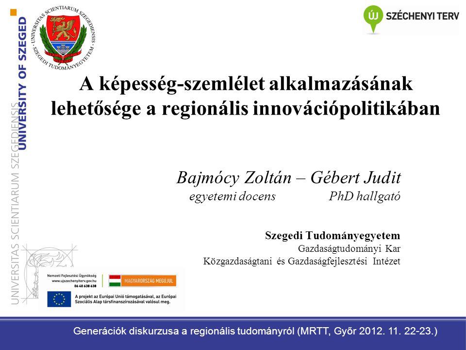 A képesség-szemlélet alkalmazásának lehetősége a regionális innovációpolitikában