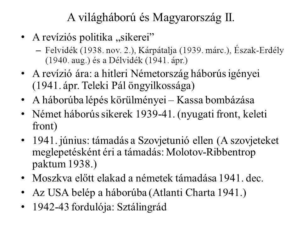 A világháború és Magyarország II.