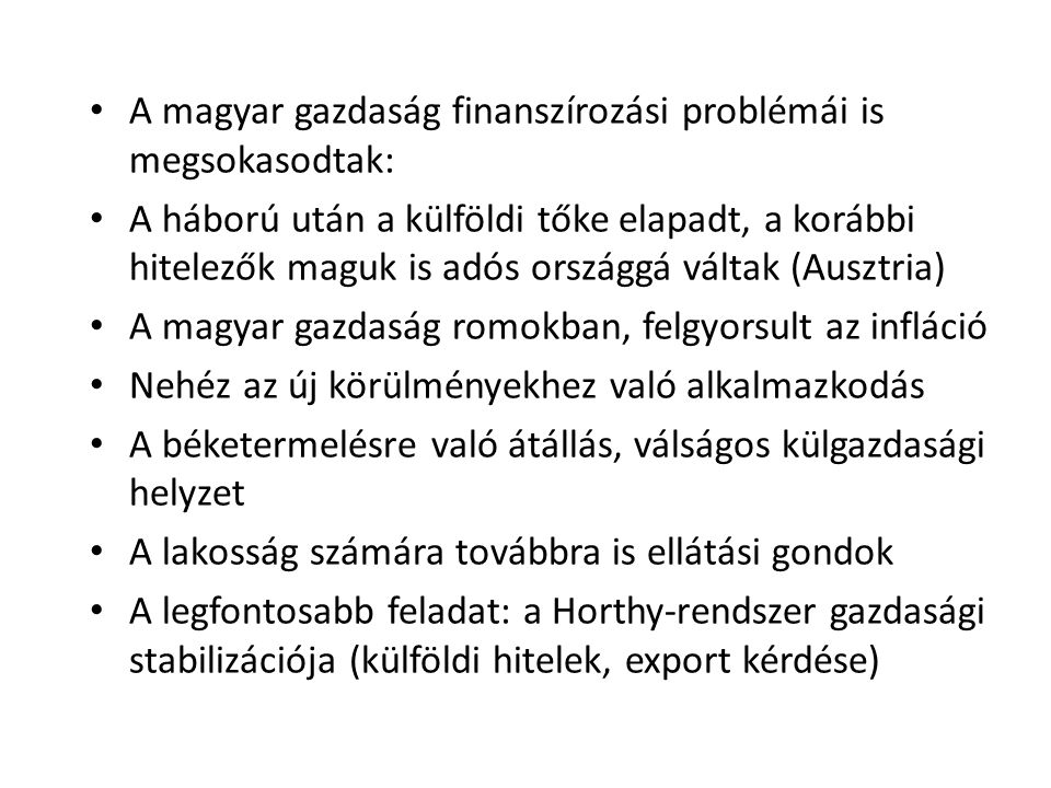 A magyar gazdaság finanszírozási problémái is megsokasodtak: