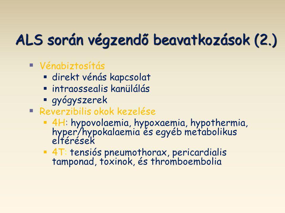 ALS során végzendő beavatkozások (2.)