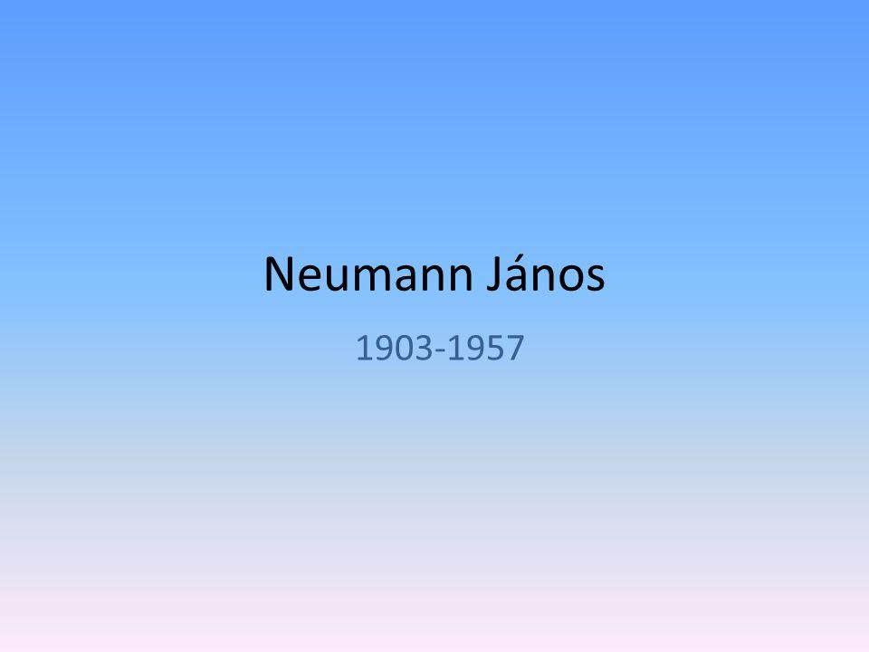 Neumann János 1903-1957