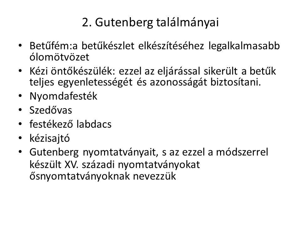 2. Gutenberg találmányai