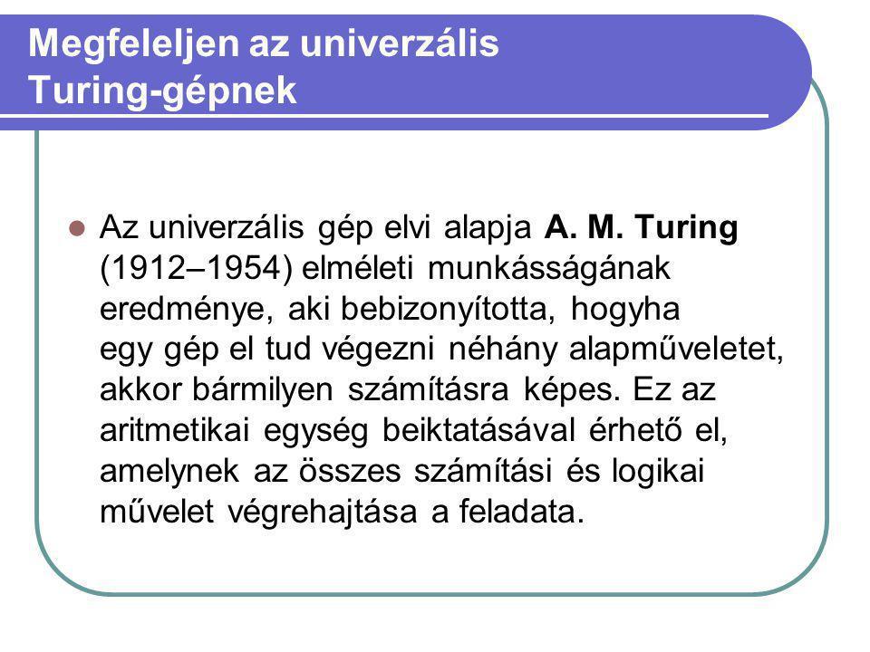 Megfeleljen az univerzális Turing-gépnek