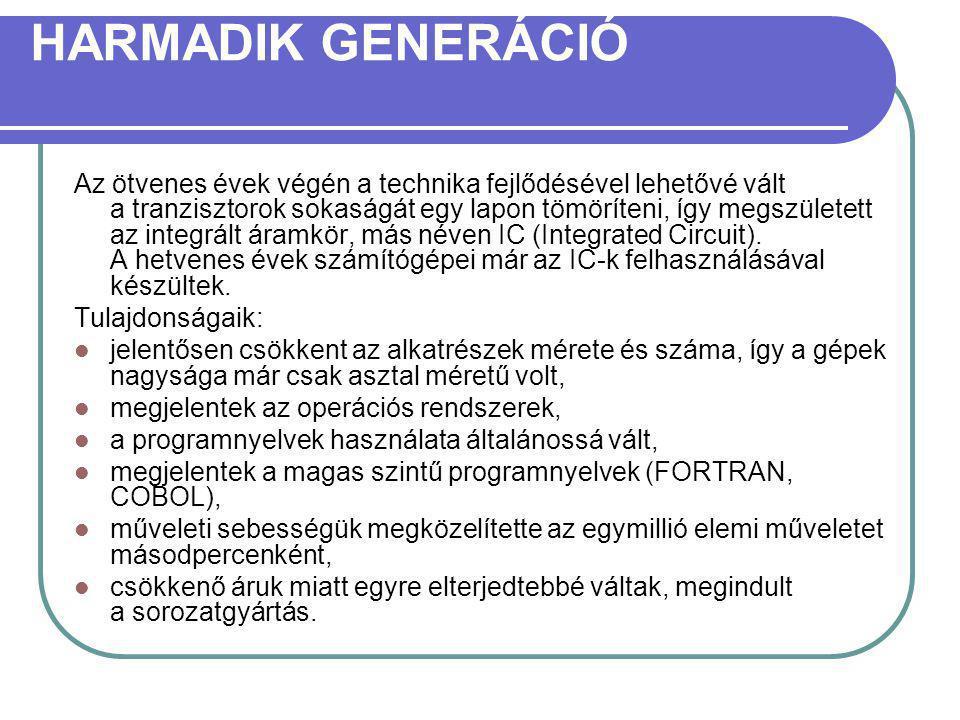 HARMADIK GENERÁCIÓ
