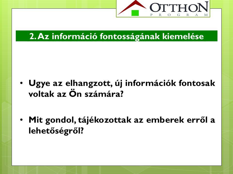 2. Az információ fontosságának kiemelése