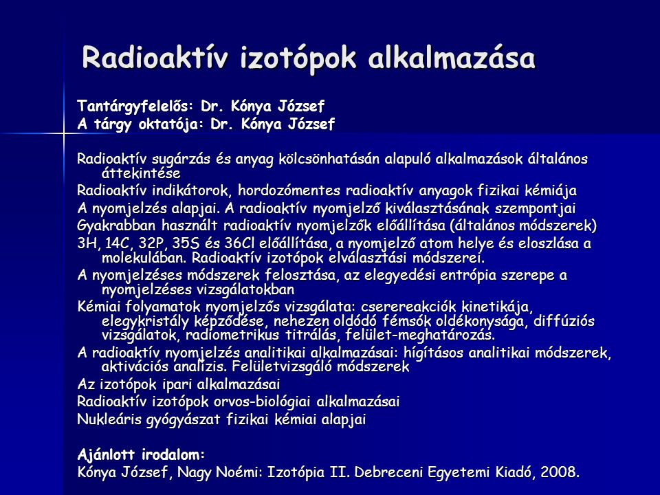 Radioaktív izotópok alkalmazása