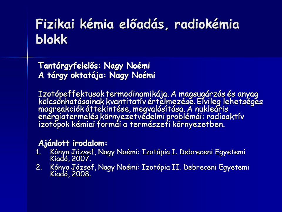 Fizikai kémia előadás, radiokémia blokk