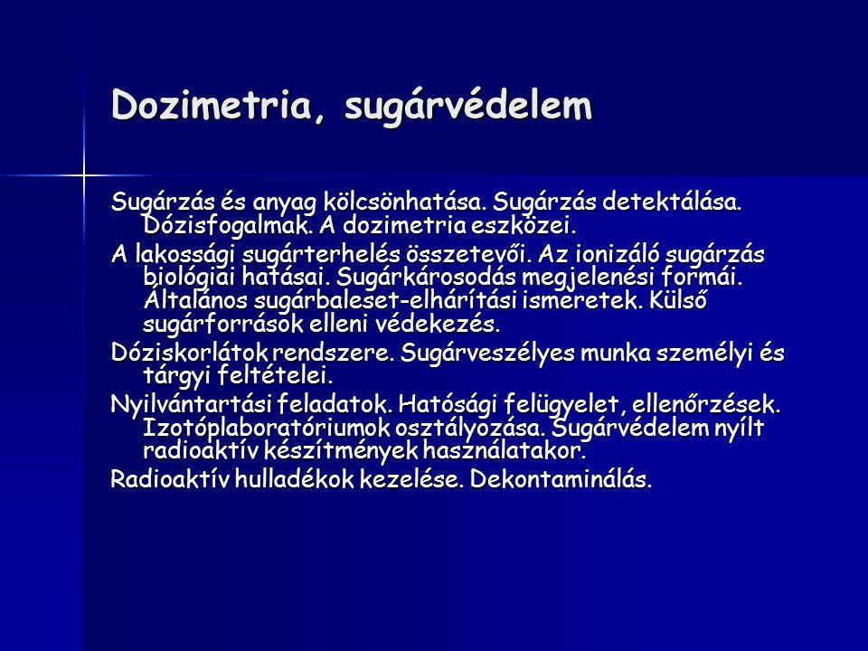 Dozimetria, sugárvédelem