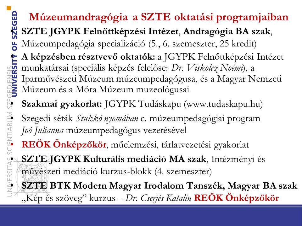 Múzeumandragógia a SZTE oktatási programjaiban