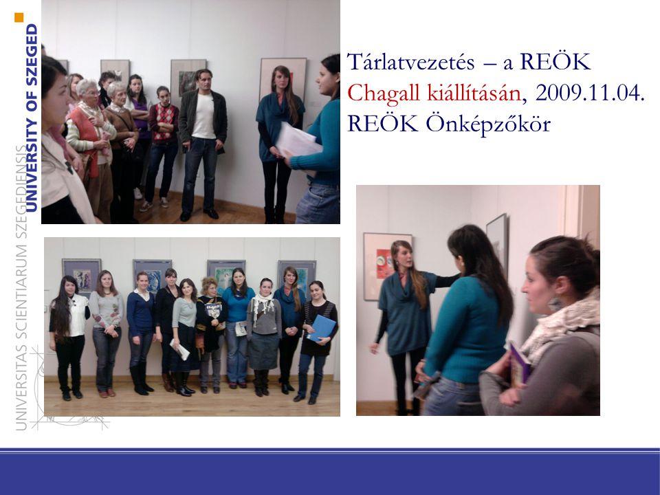 Tárlatvezetés – a REÖK Chagall kiállításán, 2009. 11. 04