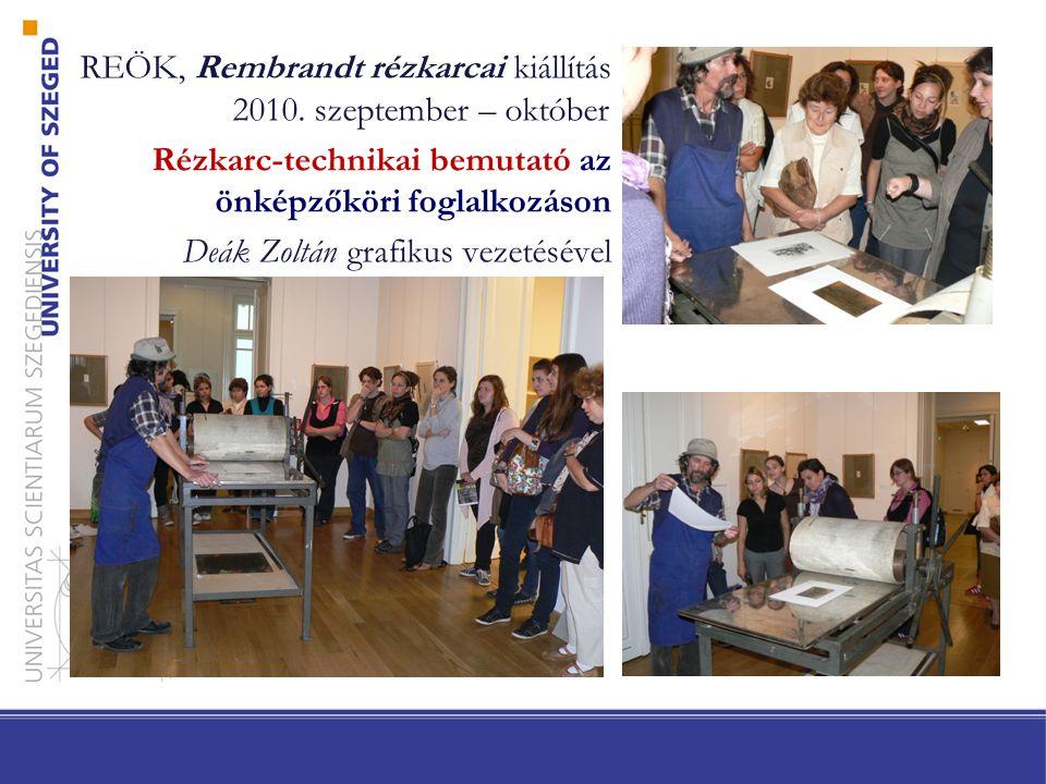 REÖK, Rembrandt rézkarcai kiállítás 2010. szeptember – október