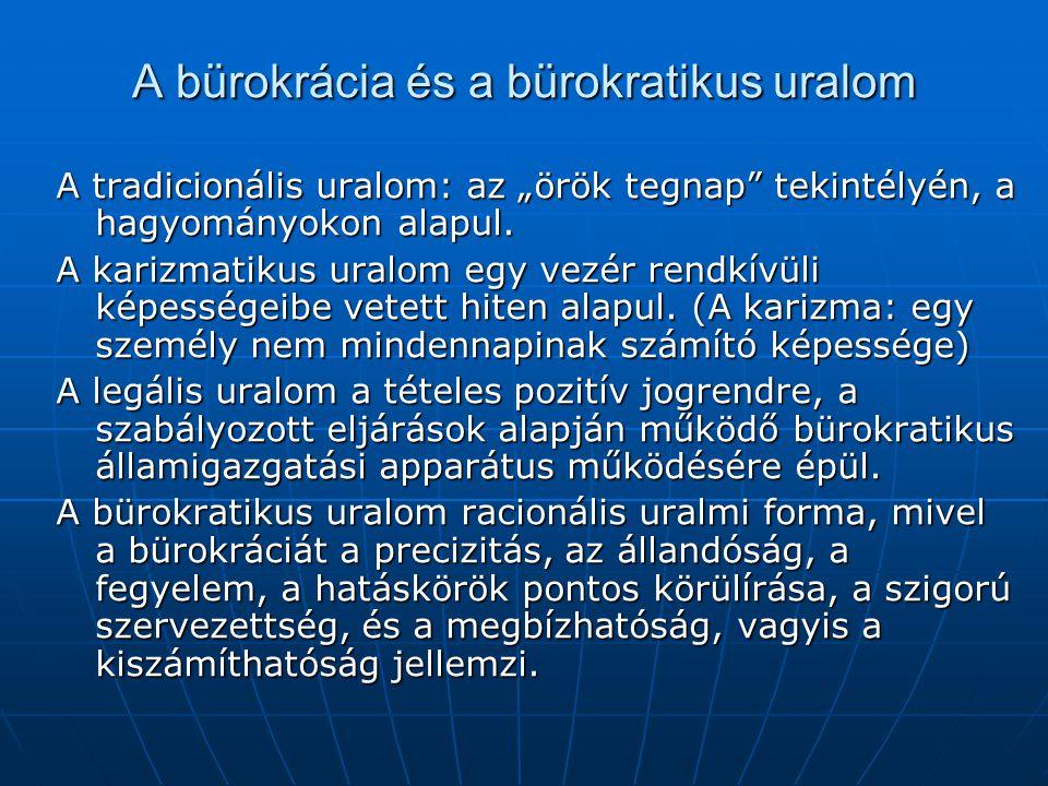 A bürokrácia és a bürokratikus uralom