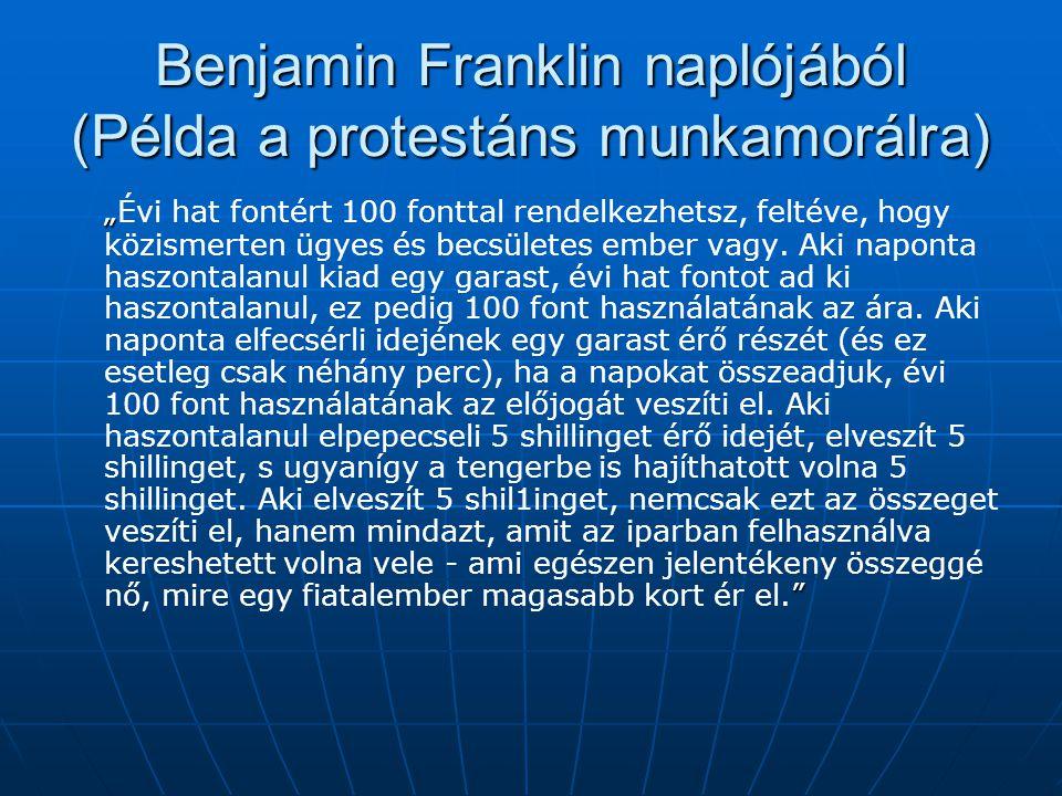 Benjamin Franklin naplójából (Példa a protestáns munkamorálra)