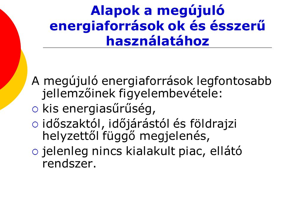 Alapok a megújuló energiaforrások ok és ésszerű használatához