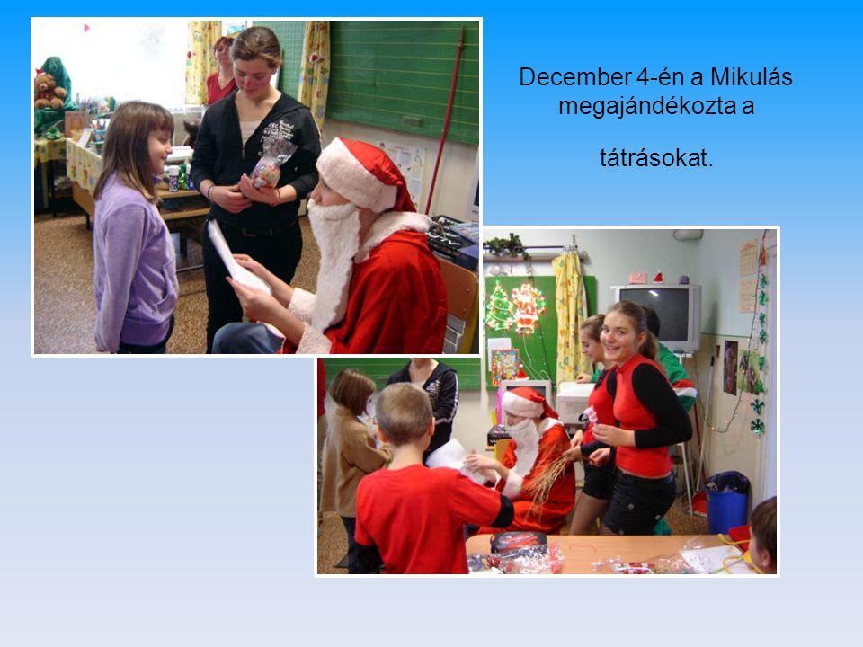 December 4-én a Mikulás megajándékozta a tátrásokat.