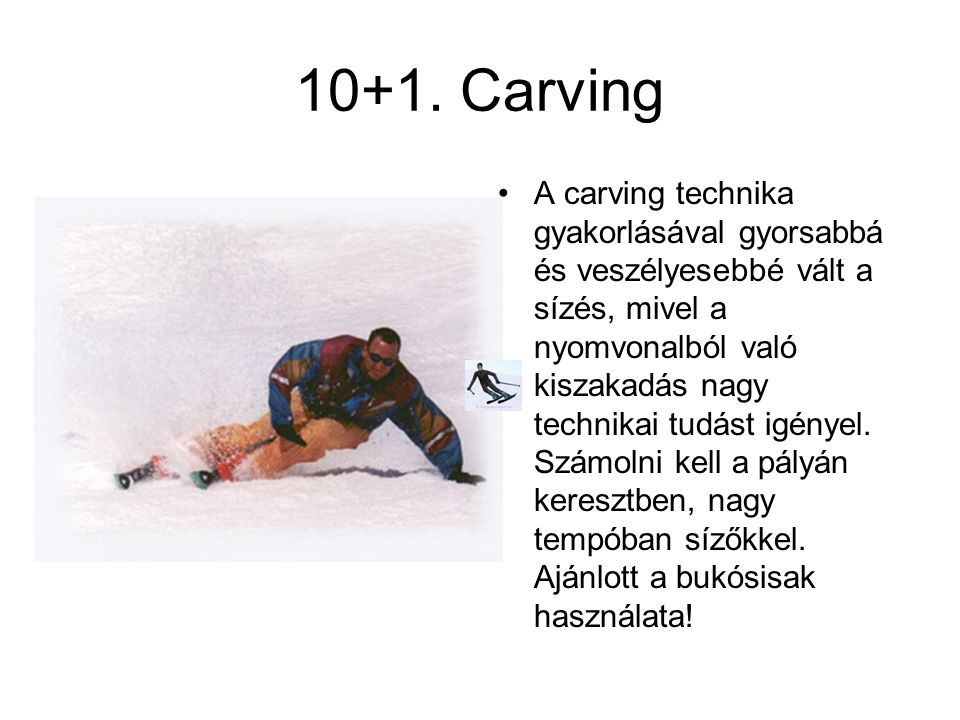 10+1. Carving