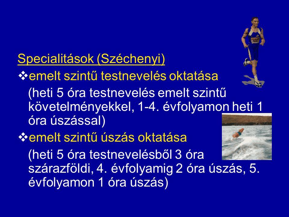 Specialitások (Széchenyi)