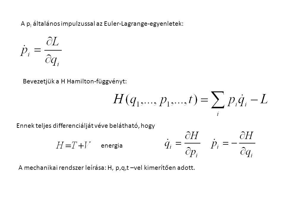 A pi általános impulzussal az Euler-Lagrange-egyenletek: