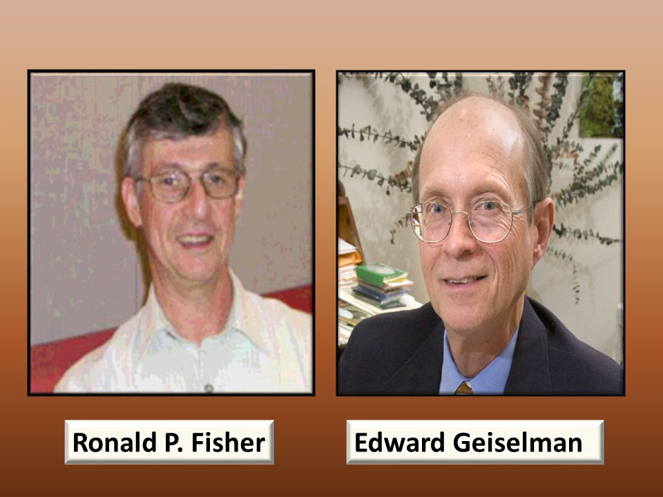 Ronald P. Fisher Edward Geiselman
