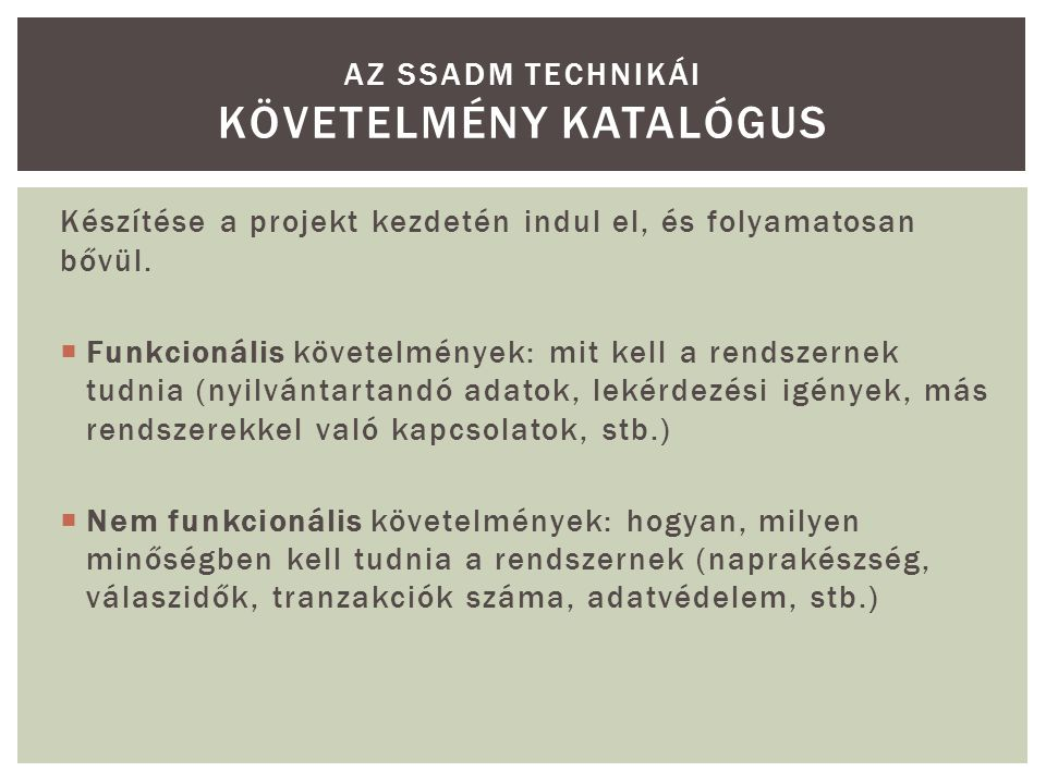 Az ssadm technikái Követelmény katalógus