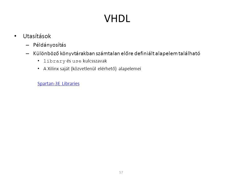 VHDL Utasítások Példányosítás
