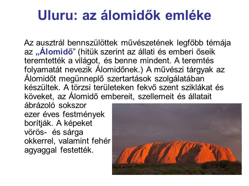 Uluru: az álomidők emléke