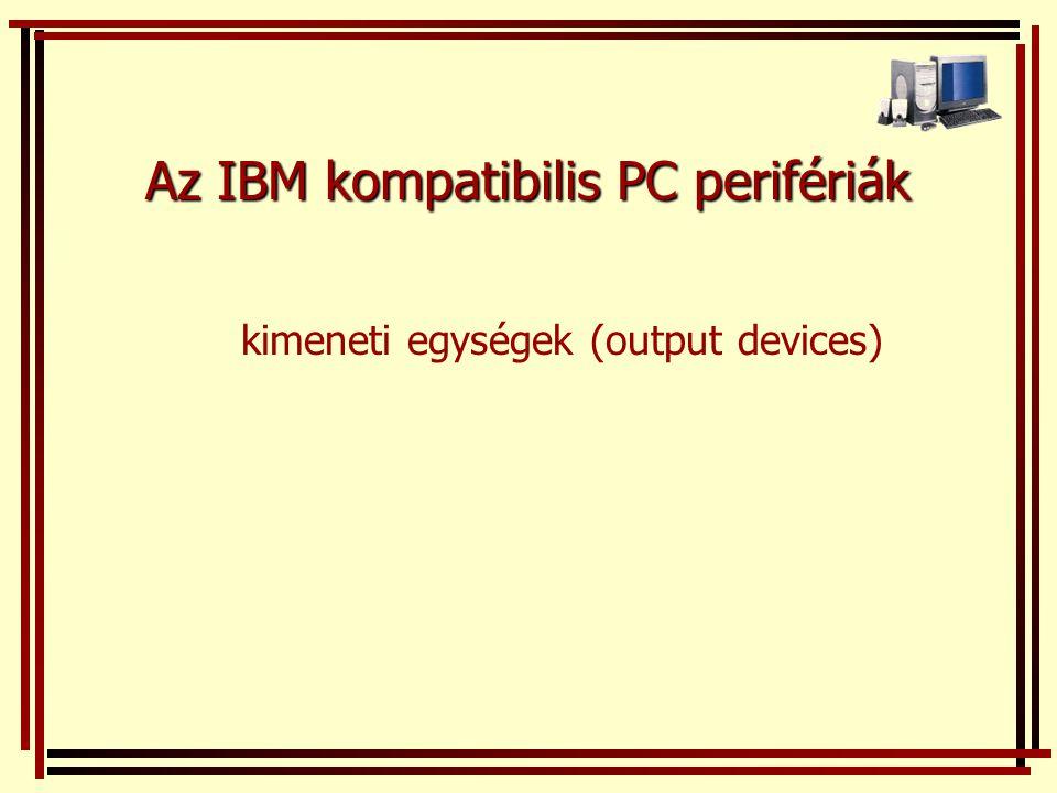Az IBM kompatibilis PC perifériák