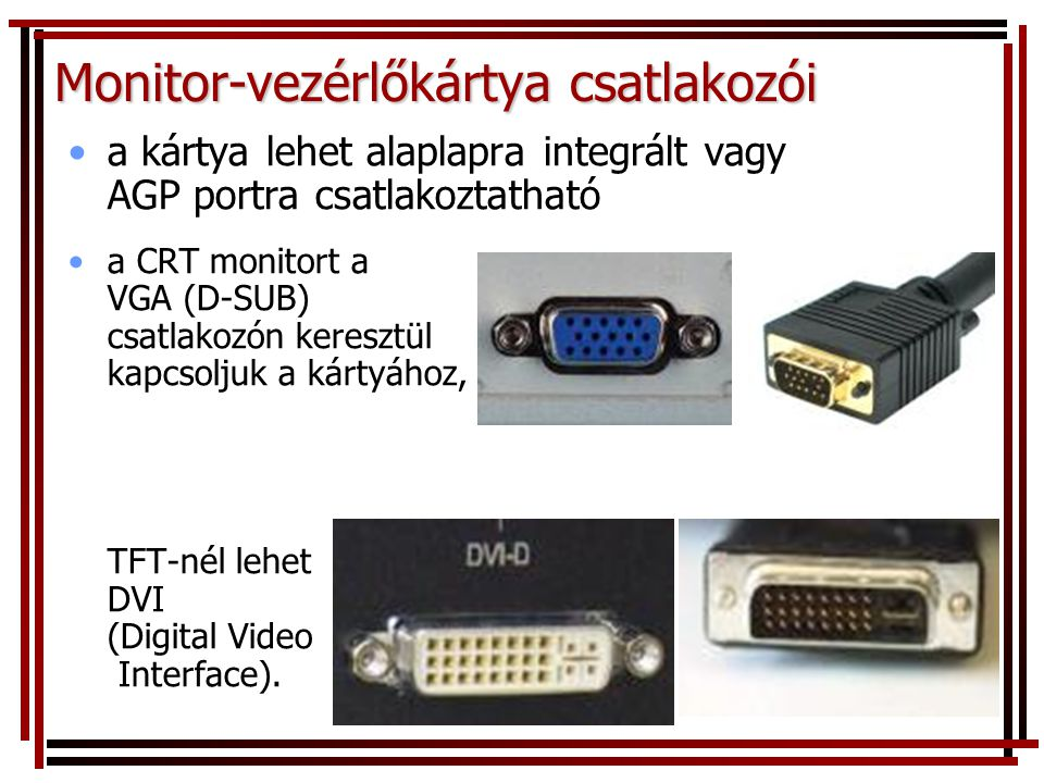Monitor-vezérlőkártya csatlakozói