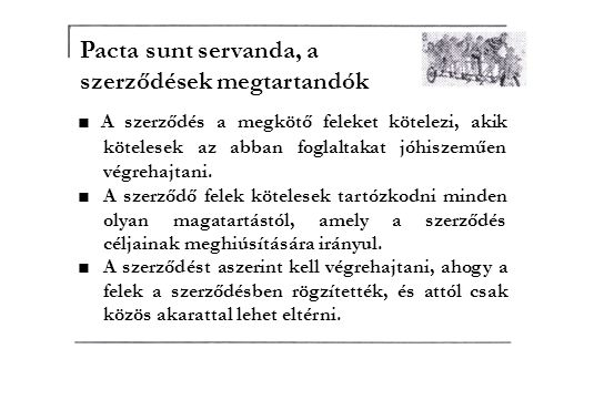 Pacta sunt servanda, a szerződések megtartandók