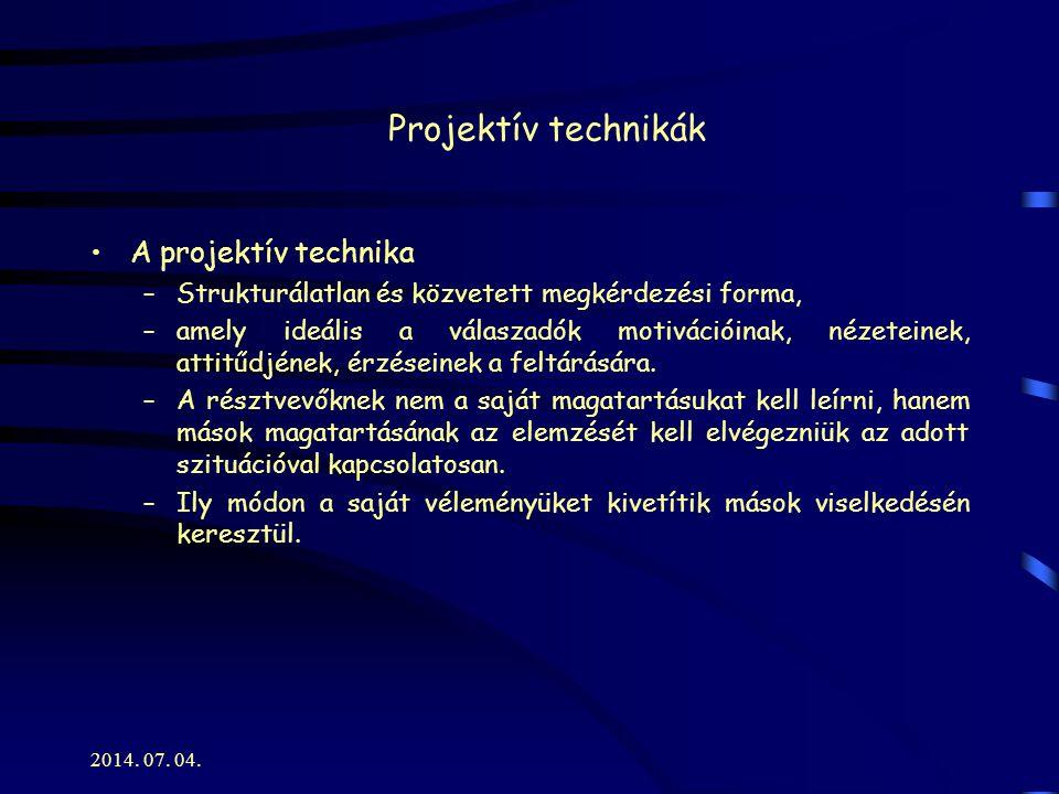 Projektív technikák A projektív technika