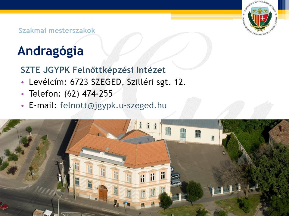 Andragógia SZTE JGYPK Felnőttképzési Intézet