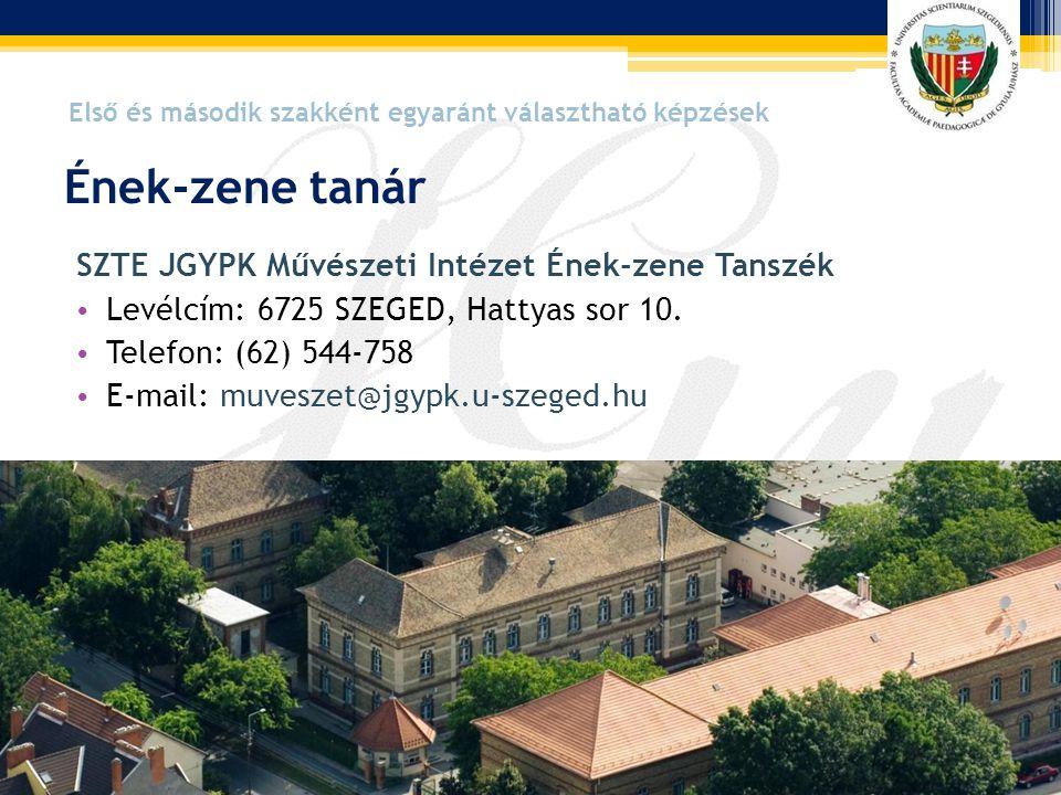 Ének-zene tanár SZTE JGYPK Művészeti Intézet Ének-zene Tanszék
