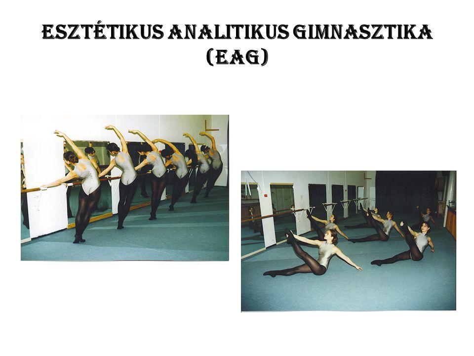 ESZTÉTIKUS ANALITIKUS GIMNASZTIKA (EAG)